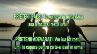 PRIETENI FALSI , PRIETENI ADEVARATI