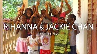 Rihanna & Jackie Chan des bolongs