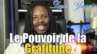 Le pouvoir de la gratitude (avec la loi de l'attraction)