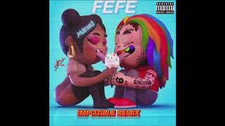 6ix9ine - FEFE (Impozible Remix)