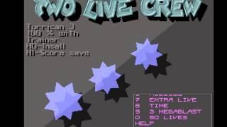 Two Live Crew - Turrican3 - Amiga Cracktro