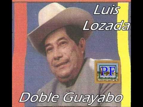 Doble Guayabo de Luis Lozada Letra y Video