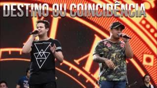 Rogério Ferrari  & Matheus e Kauan  - Destino ou Coincidência ( Lançamento 2017)