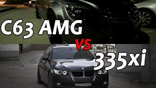 Tuned C63 AMG vs Stage 2 335xi