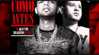 Shadow Blow Ft El Mayor Clasico - Como Antes