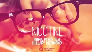 Roma Pafos feat. Hillary Richmond - Nicotine