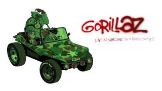 Gorillaz - Latin Simone (Que Pasa Contigo) - Gorillaz