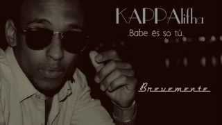 Kappalifha( Os Intocáveis) Babe és só tu  (teaser)