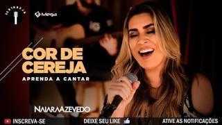 Naiara Azevedo - Cor de Cereja [PRÉVIA 2017]