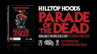Hilltop Hoods - 'Still Standing' Live - Taken from 'Parade of the Dead'