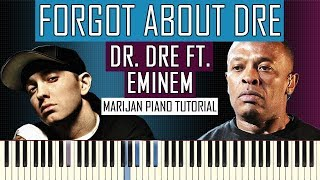 How To Play: Dr. Dre ft. Eminem - Forgot About Dre | Piano Tutorial