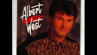 Albert West - Cha la la, i need you