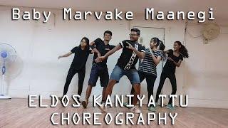 Baby Marvake Maanegi - Raftaar Nora Fatehi Remo D'souza Eldos Kaniyattu Choreography 