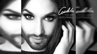Conchita Wurst - You Are Unstoppable (Official Audio)