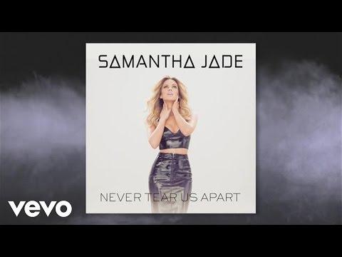 samantha-jade-never-tear-us-apart-audio-samanthajadeauvevo