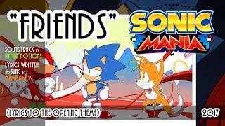 SONIC MANIA - Friends (with lyrics ft. Darkspeeds)