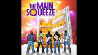 The Main Squeeze - Dr. Funk