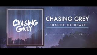 "Chasing Grey - Change Of Heart ""Post-Hardcore"""