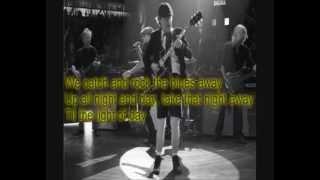 Rock The Blues Away- AC/DC Lyrics