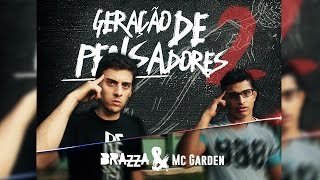 Geração de Pensadores 2 (Clipe Oficial) - Fabio Brazza e Mc Garden (Prod. Mistaframble)