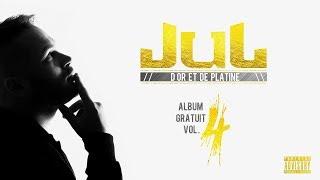 JuL - Le Ghetto  // Album Gratuit Vol.4 [06]  // 2017