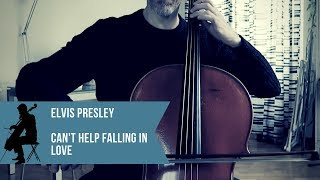 Elvis Presley - Can't help falling in love - for cello and piano (COVER)