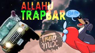 Dog of Wisdom - Allahu Trapbar (Trap Remix)