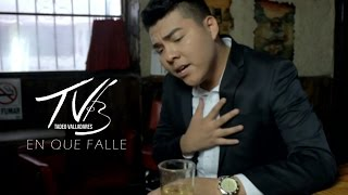 ¨EN QUE FALLE¨ - Tadeo Valladares (Video Oficial) (2017)