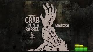 Masicka crap inna barrel ( full song)