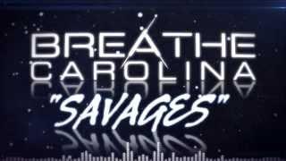"Breathe Carolina - ""Savages"" (Lyric Video)"