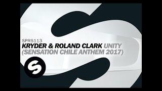 Kryder & Roland Clark - Unity (Sensation Chile Anthem 2017)