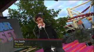 Eric Saade - Popular (Live at Sommarkrysset 2011)