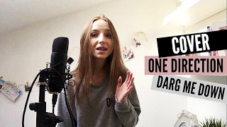 One Direction - Drag Me Down (Agata Gładysz COVER)