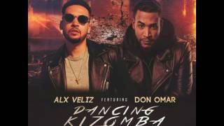 "Alx Veliz Feat. Don Omar ""Dancing Kizomba Remix "" [Audio Official]"