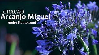 Oração Arcanjo Miguel  poderosa para  arrumar emprego - André Mantovanni