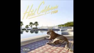 Tyga - Hijack Feat. 2 Chainz (Hotel California) Clean Version