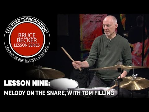"""Bruce Becker """"Syncopation"""" Lesson Series 09: Melody on the Snare, with Tom Filling"""
