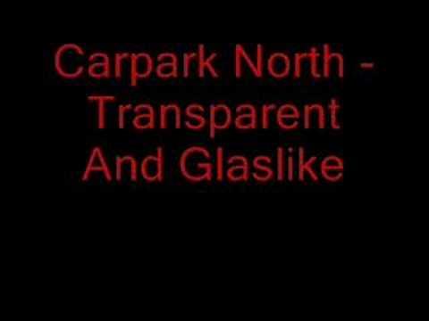 carpark-north-transparent-and-glaslike-masauski1990