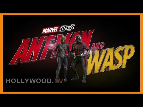 Ant -man and The Wasp hits theaters - Hollywood TV