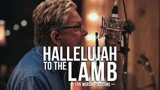 Don Moen - Hallelujah To The Lamb | Praise and Worship Music width=