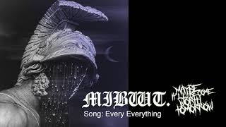 MIBWT - Every Everything (emo/ trap)