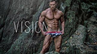 HAVE A VISION | Inspirational Bodybuilding Motivation 2017