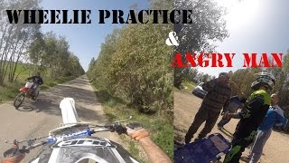 Wheelie practice and angry man 👿(original video)