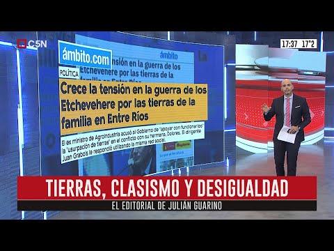 Tierras, clasismo y desigualdad. Editorial de Julián Guarino