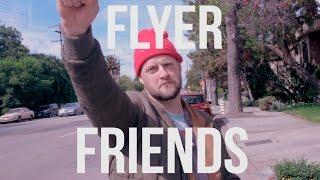 Flyer Friends