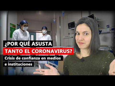 ¿Por qué nos asusta tanto el Coronavirus?