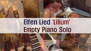 Elfen Lied 'Lilium' Piano Solo | エルフェンリート