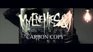My Enemies & I - Carbon Copy