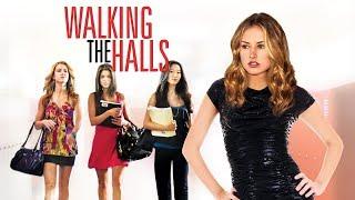 Walking the Halls - Full Movie