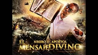 Negro El Apóstol ft Robinson Silvestre - El Es (El Mensaje Divino)
